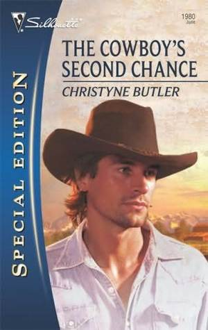 The Cowboy's Second Chance by Christyne Butler