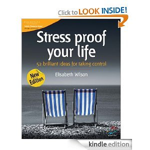 Stress-Proof Your Life: 52 Brilliant Ideas for Taking Control