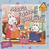 Max's Easter Surprise by Rosemary Wells