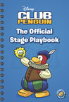 The Official Stage Playbook (Disney Club Penguin)