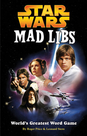 Star Wars Mad Libs by Roger Price