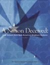 A Nation Deceived:  How Schools Hold Back America's Brightest Students, Volume II