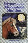 Gypsy and the Moonstone Stallion (Gypsy, #3)