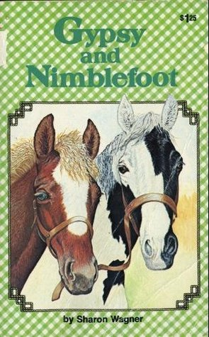 Gypsy and Nimblefoot by Sharon Wagner