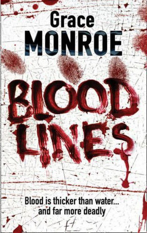 Blood Lines by Grace Monroe