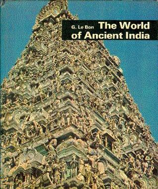 The World of Indian Civilization (World of Ancient Civilisations ...