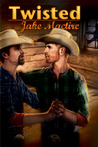 Twisted (Lucky Jeff Ranch, #2)