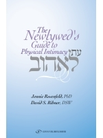 The Newlywed's Guide to Physical Intimacy by Jennie Rosenfeld
