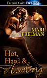 Hot, Hard and Howling (Hot, Hard, #1)