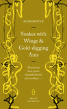 Snakes with Wings and Gold-digging Ants by Herodotus