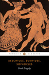 Greek Tragedy: Agamemnon, Oedipus Rex, Medea, Frogs [Extracts], Poetics [Extracts] (Penguin Classics)