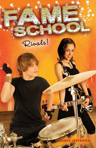 Rivals! (Fame School, #4)