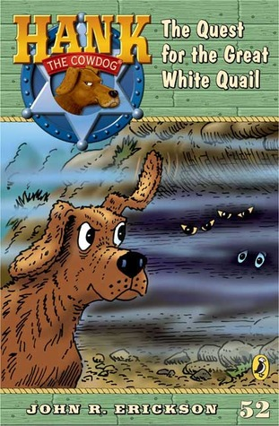 The Quest for the Great White Quail by John R. Erickson