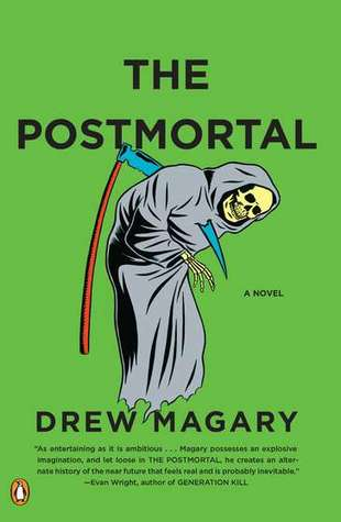The Postmortal by Drew Magary