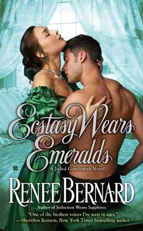 Ecstasy Wears Emeralds by Renee Bernard