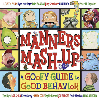 Manners Mash-Up by Tedd Arnold
