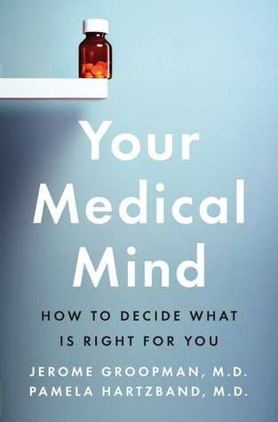 Your Medical Mind by Jerome Groopman