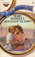 Hold Fast Till Dawn by Mary Haskell