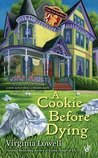 A Cookie Before Dying (Cookie Cutter Shop Mystery, #2)