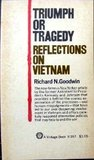 Triumph or Tragedy: Reflections on Vietnam