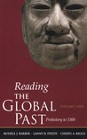 Reading the Global Past: Volume One: Prehistory to 1500