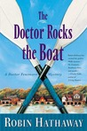 The Doctor Rocks the Boat (Dr. Fenimore Mysteries, #5)