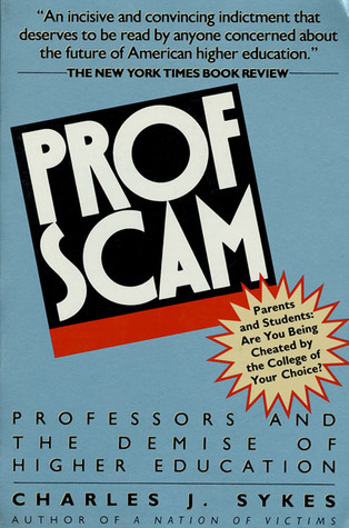 Profscam by Charles J. Sykes