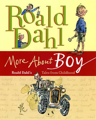 More About Boy by Roald Dahl