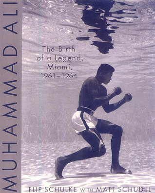 Muhammad Ali: The Birth of a Legend, Miami, 1961-1964