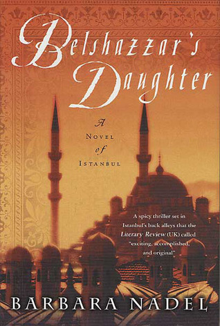 Belshazzar's Daughter: A Novel of Istanbul