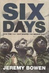 Six Days: How the 1967 War Shaped the Middle East