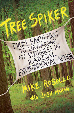 Tree Spiker by Mike Roselle