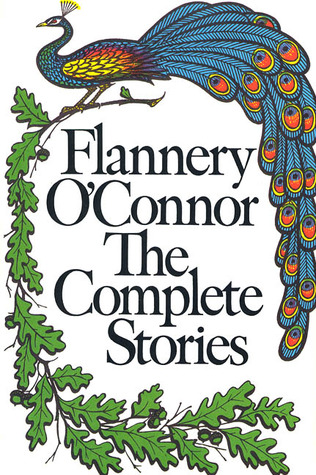 The Complete Stories (FSG Classics), O'Connor, Flannery
