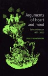 Arguments of Heart and Mind: Selected Essays 1977-2000