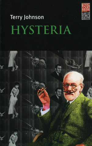 Hysteria by Terry Johnson