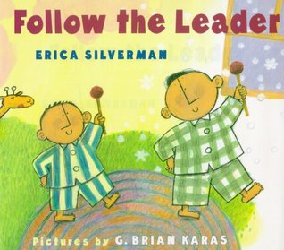 Follow the Leader by Erica Silverman