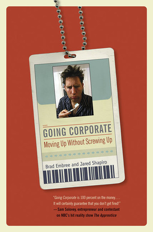 Going Corporate by Brad Embree