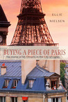 Buying a Piece of Paris: The Home of My Dreams in the City of Lights
