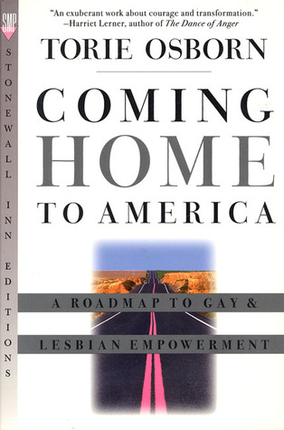 Coming Home to America: A Roadmap to Gay & Lesbian Empowerment