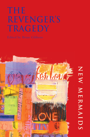 The Revenger's Tragedy by Cyril Tourneur