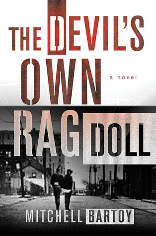 The Devil's Own Rag Doll by Mitchell Bartoy