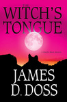 The Witch's Tongue (Charlie Moon, #9)