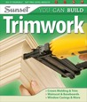 Sunset You Can Build: Trimwork