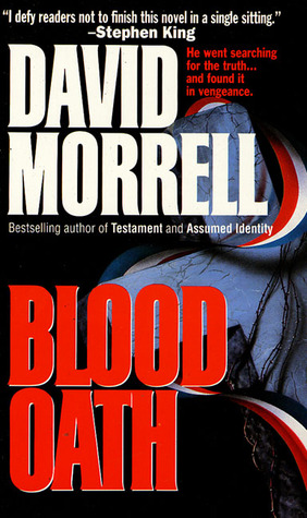 Blood Oath by David Morrell