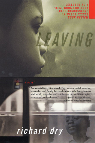 Leaving by Richard Dry