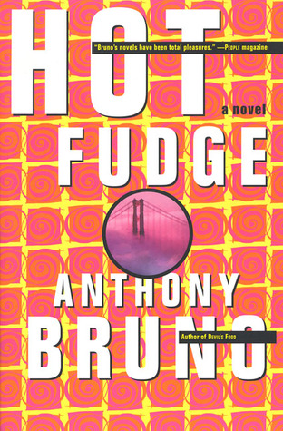 Hot Fudge by Anthony  Bruno