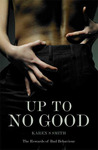 Up to No Good by Karen S. Smith