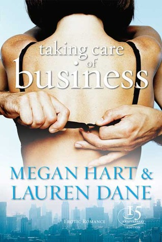 Taking Care of Business by Megan Hart