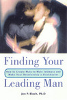 Finding Your Leading Man: How to Create Male-to-Male Intimacy and Make Your Relationship a Blockbuster
