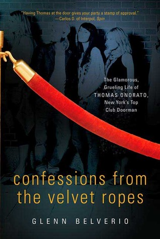 Confessions from the Velvet Ropes by Glenn Belverio